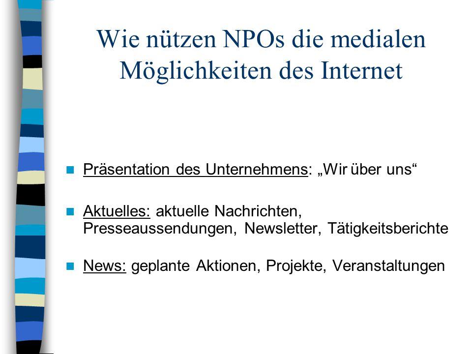 Wie nützen NPOs die medialen Möglichkeiten des Internet