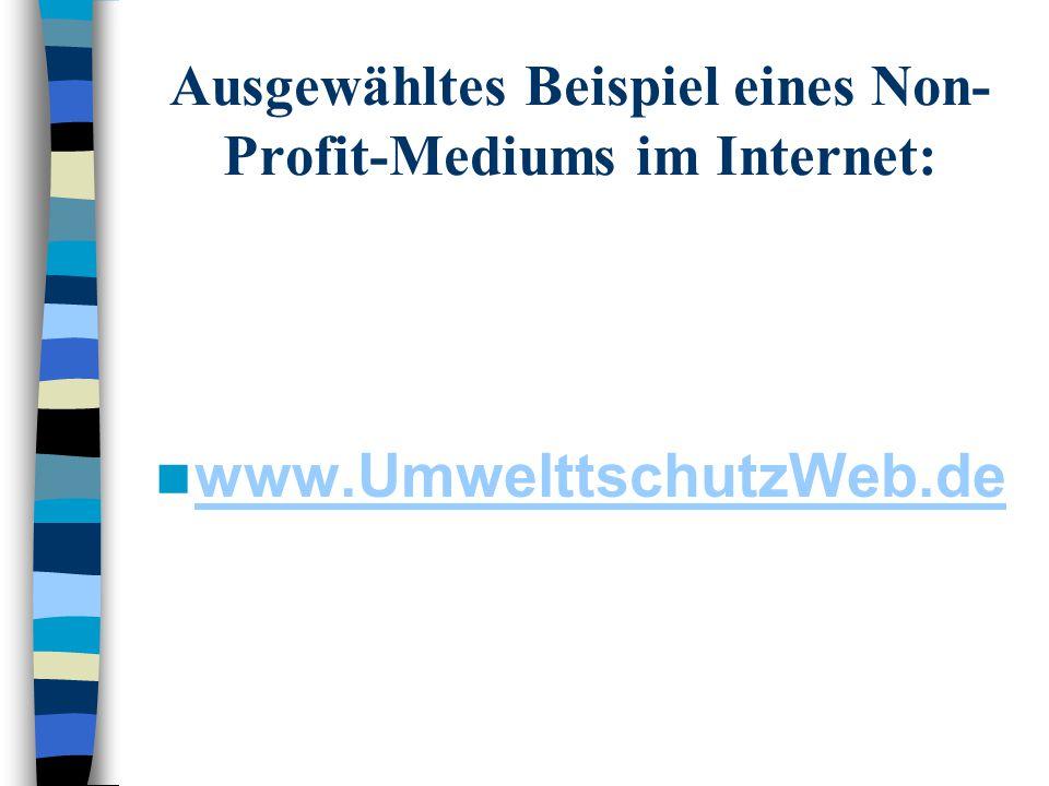 Ausgewähltes Beispiel eines Non-Profit-Mediums im Internet: