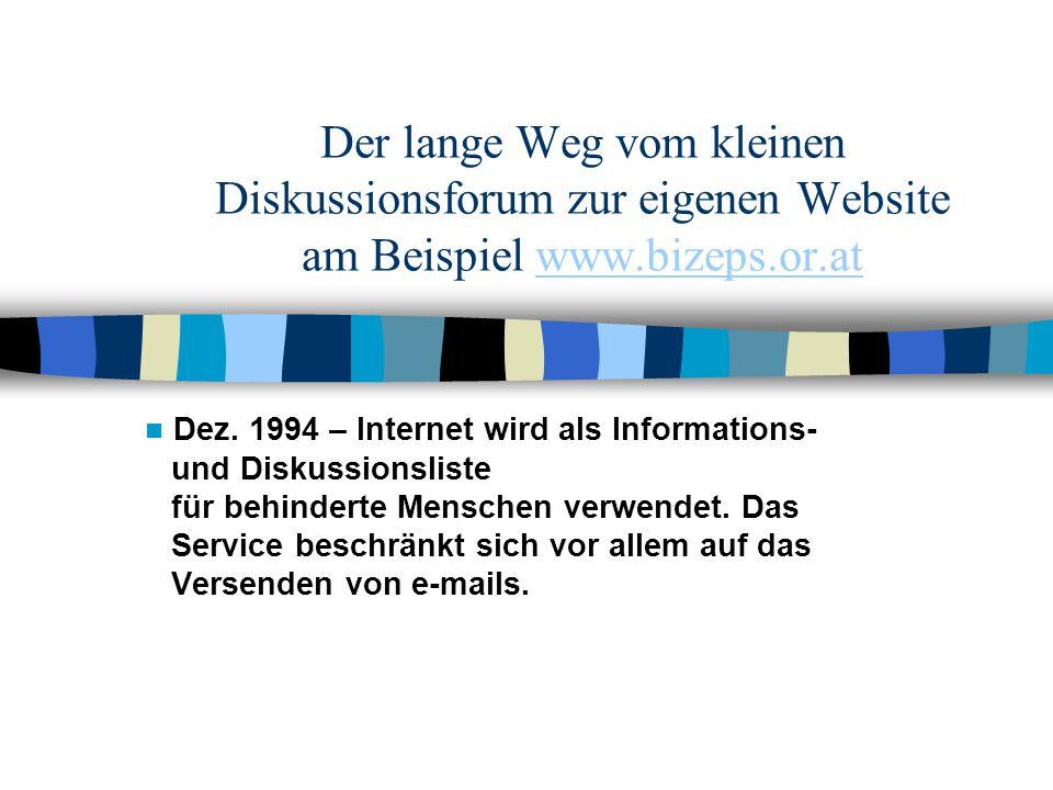 Der lange Weg vom kleinen Diskussionsforum zur eigenen Website am Beispiel www.bizeps.or.at