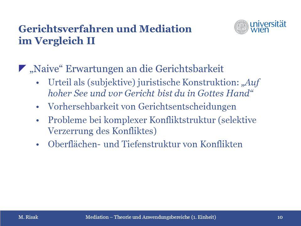 Gerichtsverfahren und Mediation im Vergleich II