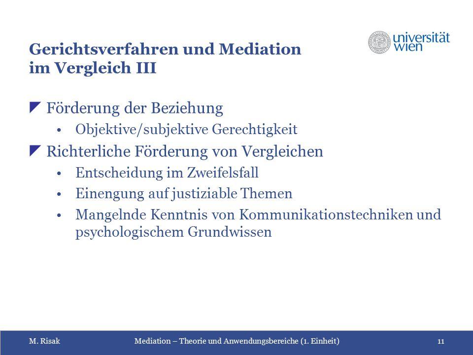 Gerichtsverfahren und Mediation im Vergleich III