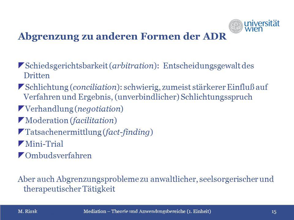 Abgrenzung zu anderen Formen der ADR