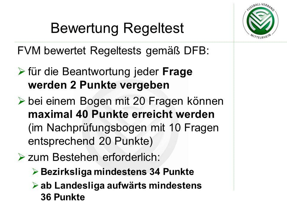 Bewertung Regeltest FVM bewertet Regeltests gemäß DFB: