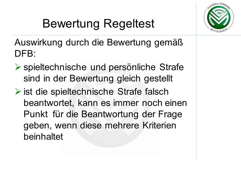 Bewertung Regeltest Auswirkung durch die Bewertung gemäß DFB: