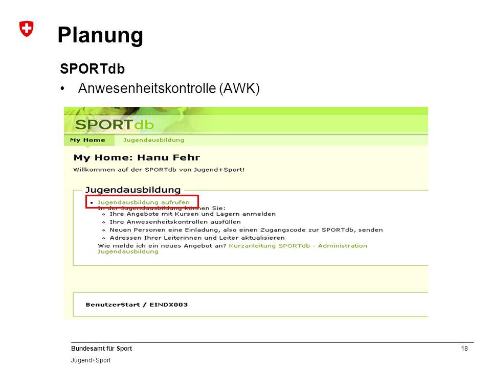 Planung SPORTdb Anwesenheitskontrolle (AWK)