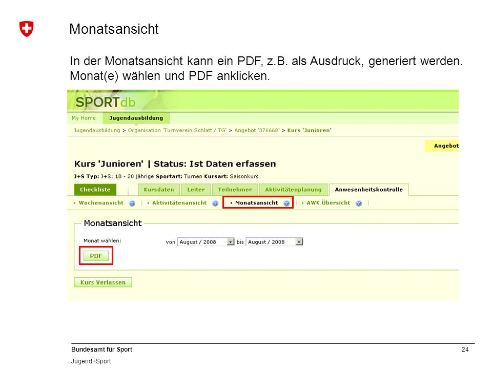 Monatsansicht In der Monatsansicht kann ein PDF, z.B.