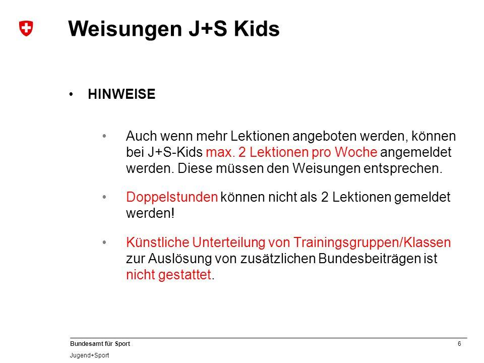 Weisungen J+S Kids HINWEISE