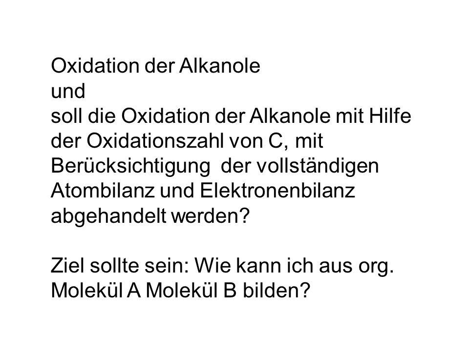 Oxidation der Alkanole und