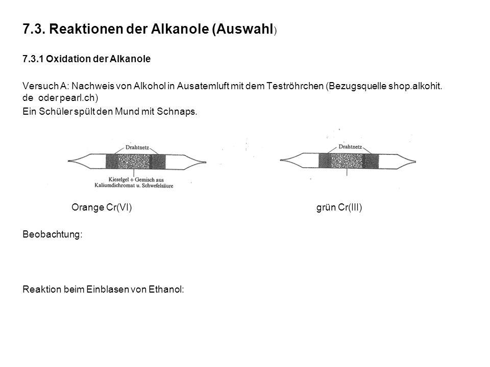 7.3. Reaktionen der Alkanole (Auswahl)