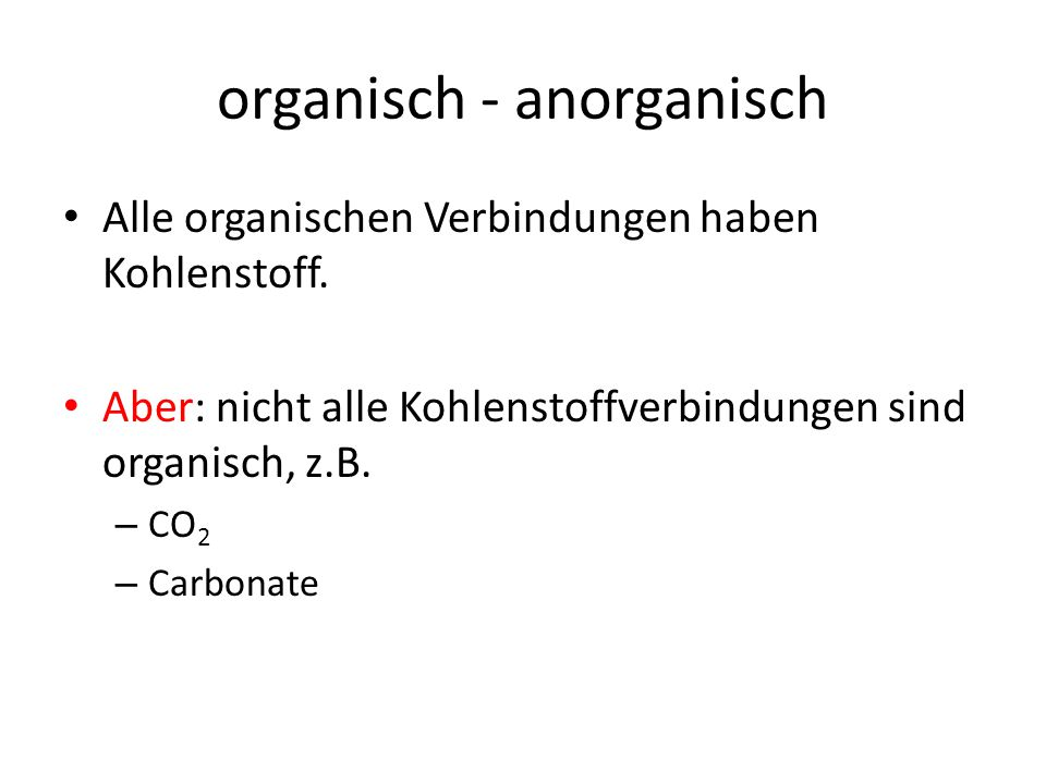 organisch - anorganisch