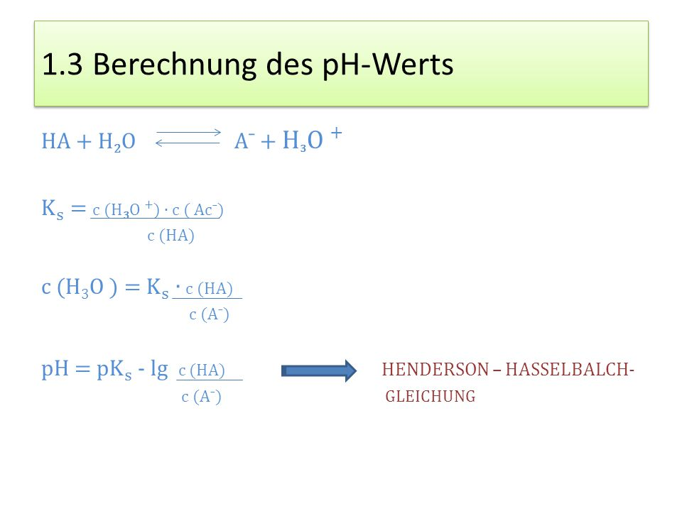 1.3 Berechnung des pH-Werts