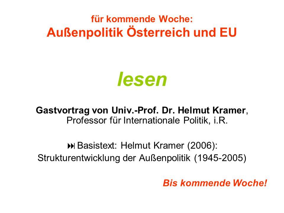 für kommende Woche: Außenpolitik Österreich und EU