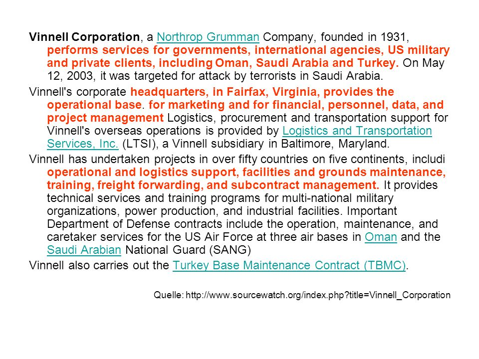 Vinnell also carries out the Turkey Base Maintenance Contract (TBMC).