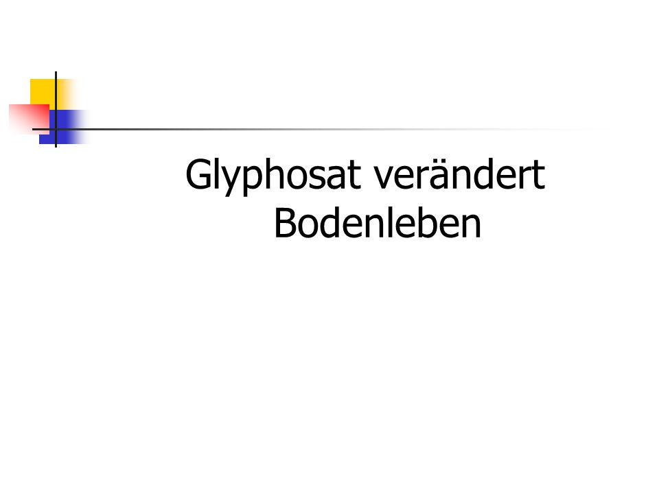 Glyphosat verändert Bodenleben