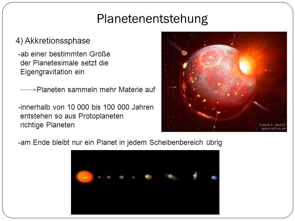 Planetenentstehung 4) Akkretionssphase -ab einer bestimmten Größe