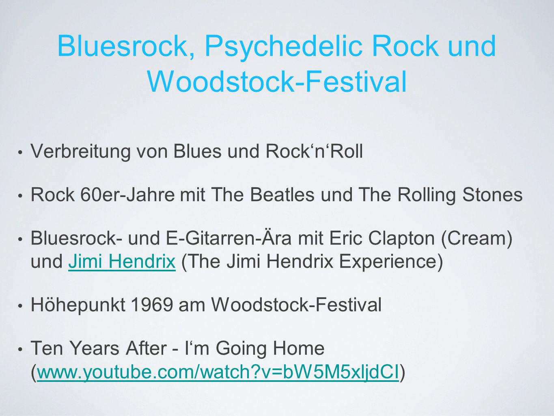 Bluesrock, Psychedelic Rock und Woodstock-Festival