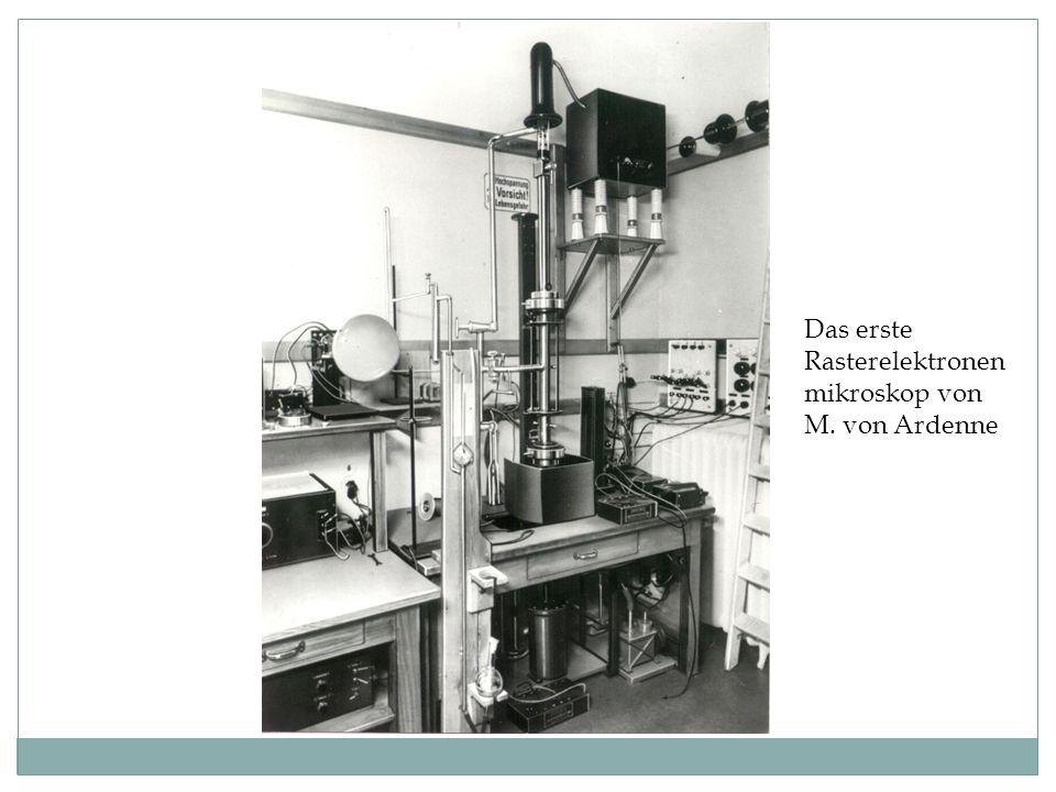 Das erste Rasterelektronenmikroskop von M. von Ardenne
