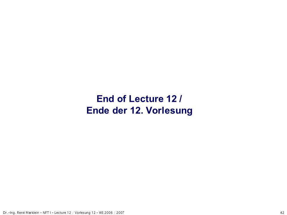 End of Lecture 12 / Ende der 12. Vorlesung