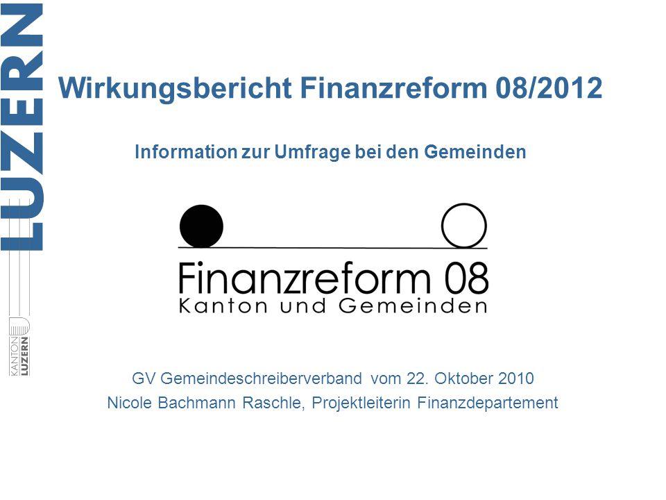 Wirkungsbericht Finanzreform 08/2012 Information zur Umfrage bei den Gemeinden