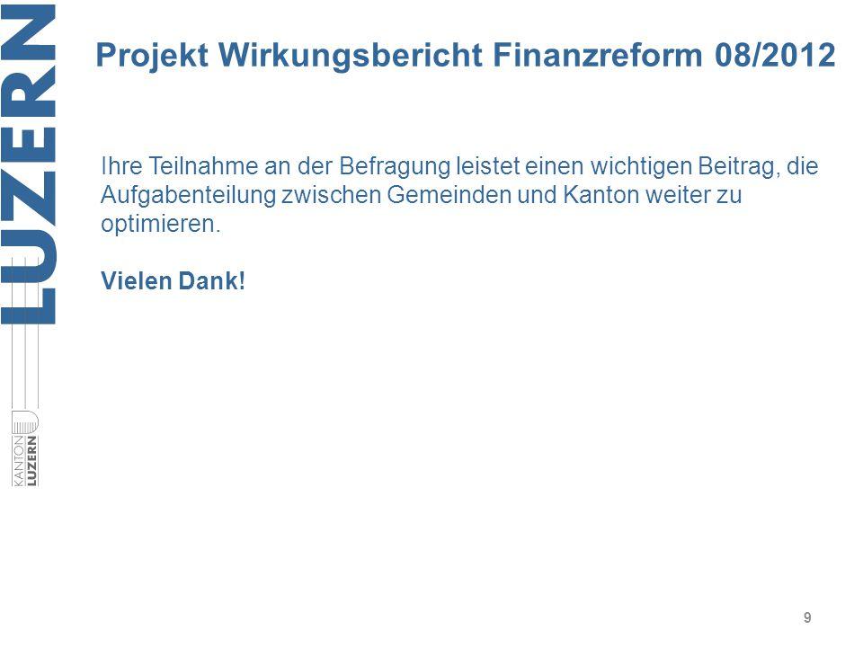 Projekt Wirkungsbericht Finanzreform 08/2012