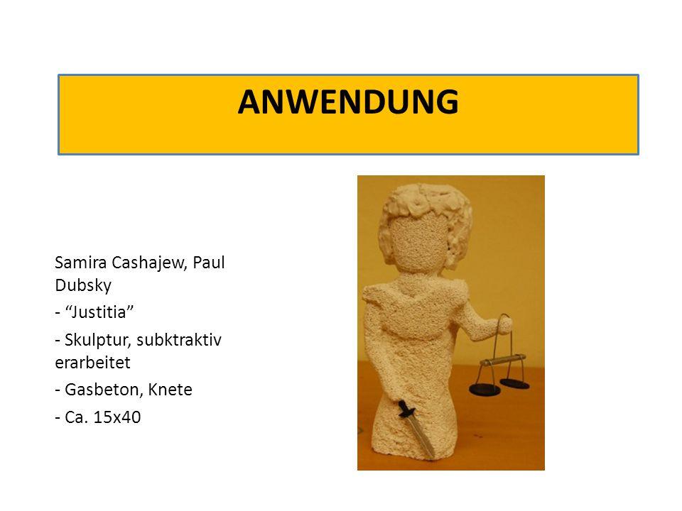 Anwendung Samira Cashajew, Paul Dubsky - Justitia