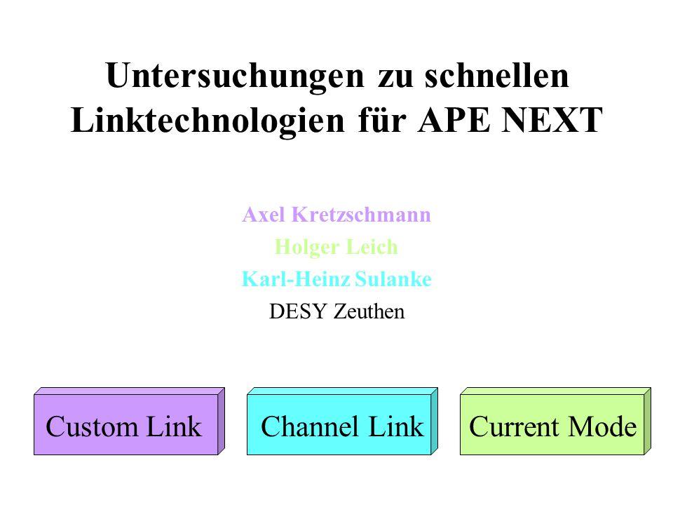 Untersuchungen zu schnellen Linktechnologien für APE NEXT