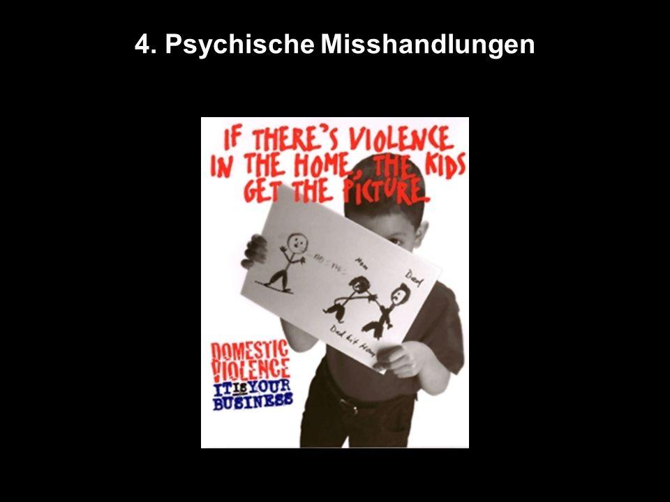 4. Psychische Misshandlungen