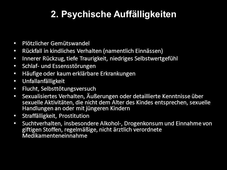 2. Psychische Auffälligkeiten
