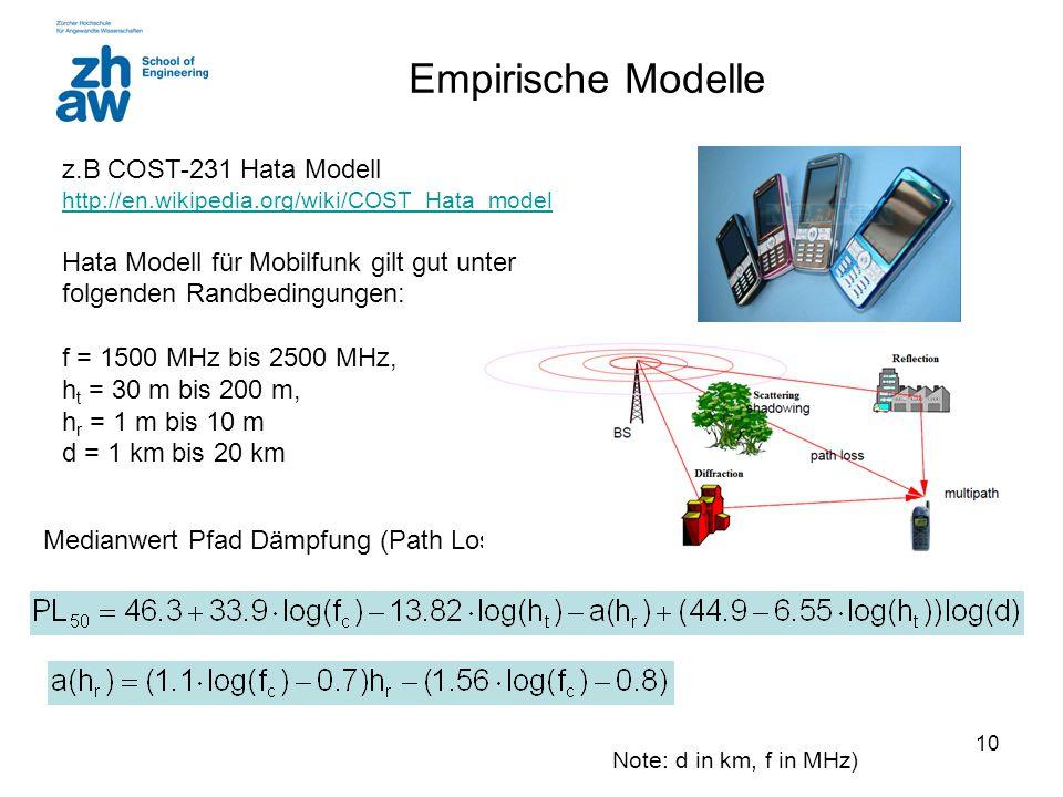 Empirische Modelle z.B COST-231 Hata Modell http://en.wikipedia.org/wiki/COST_Hata_model.