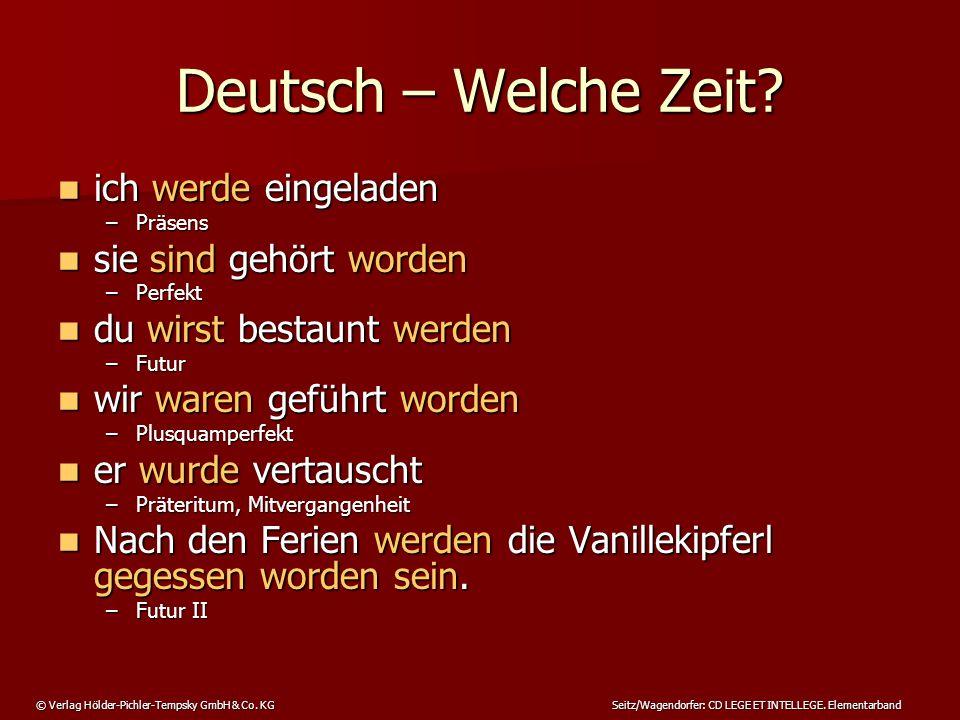 Deutsch – Welche Zeit ich werde eingeladen sie sind gehört worden
