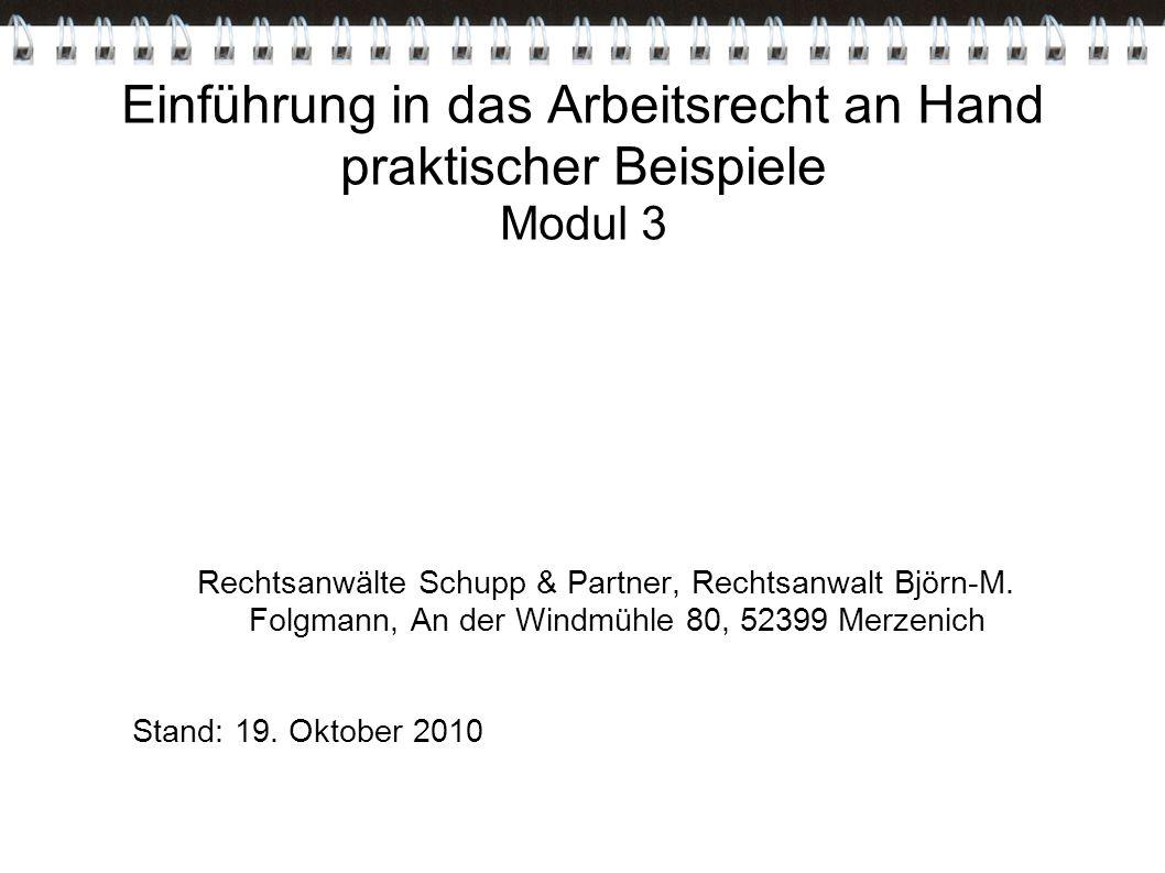 Einführung in das Arbeitsrecht an Hand praktischer Beispiele Modul 3
