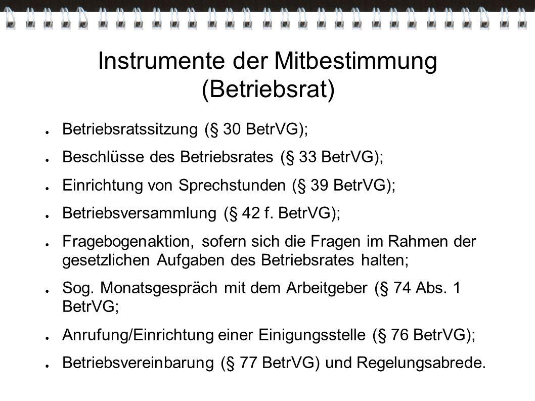 Instrumente der Mitbestimmung (Betriebsrat)