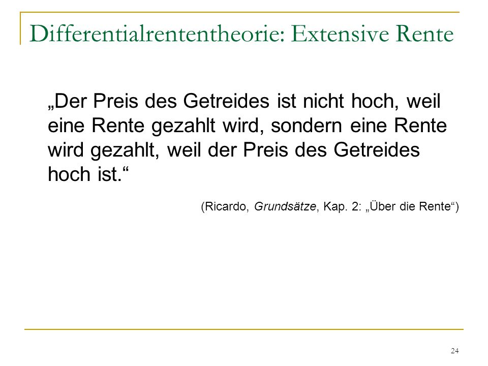 Differentialrententheorie: Extensive Rente