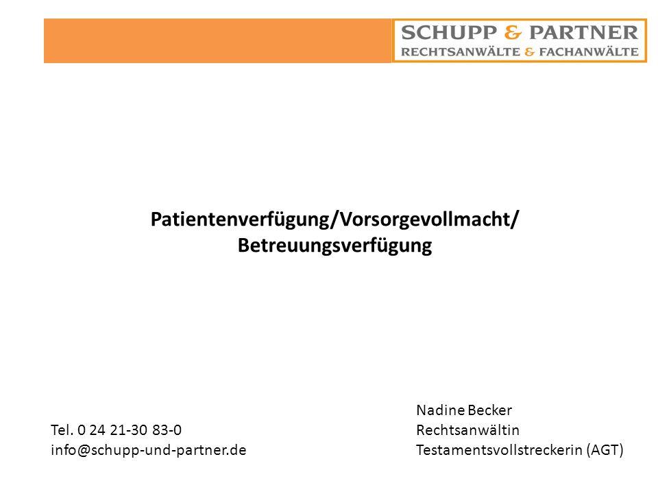 Patientenverfügung/Vorsorgevollmacht/ Betreuungsverfügung