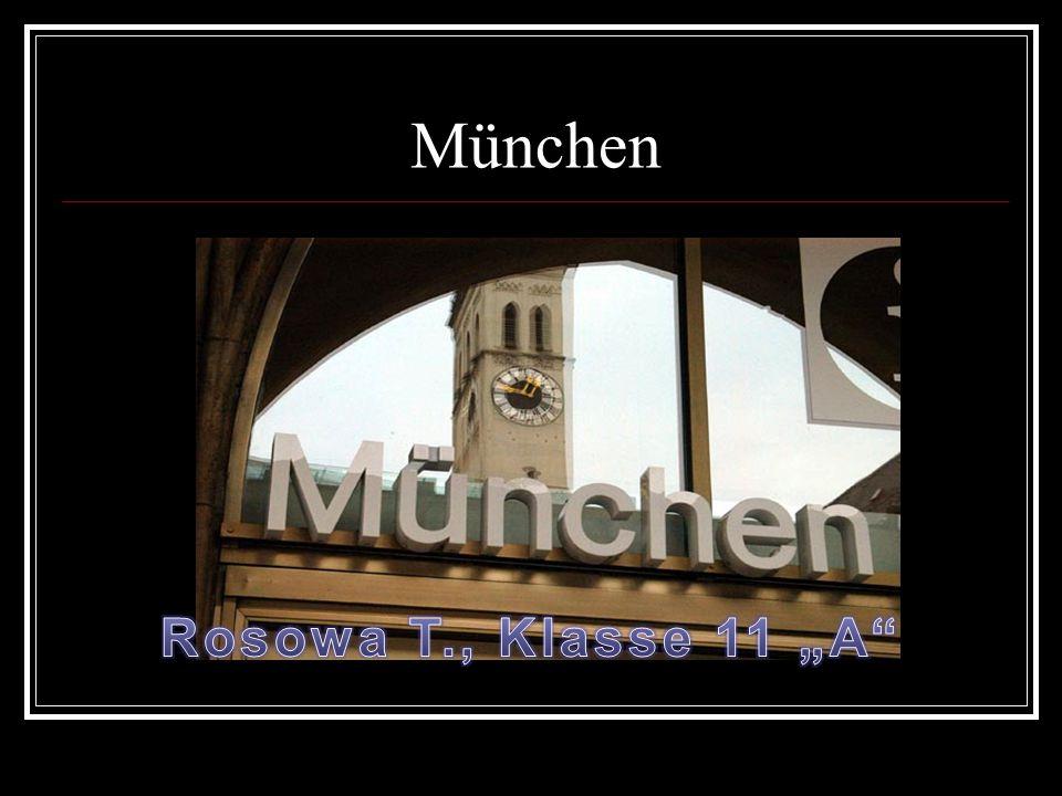 "München Rosowa T., Klasse 11 ""A"