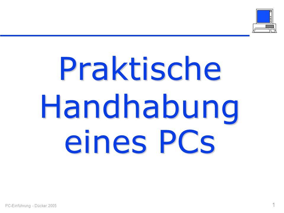 Praktische Handhabung eines PCs