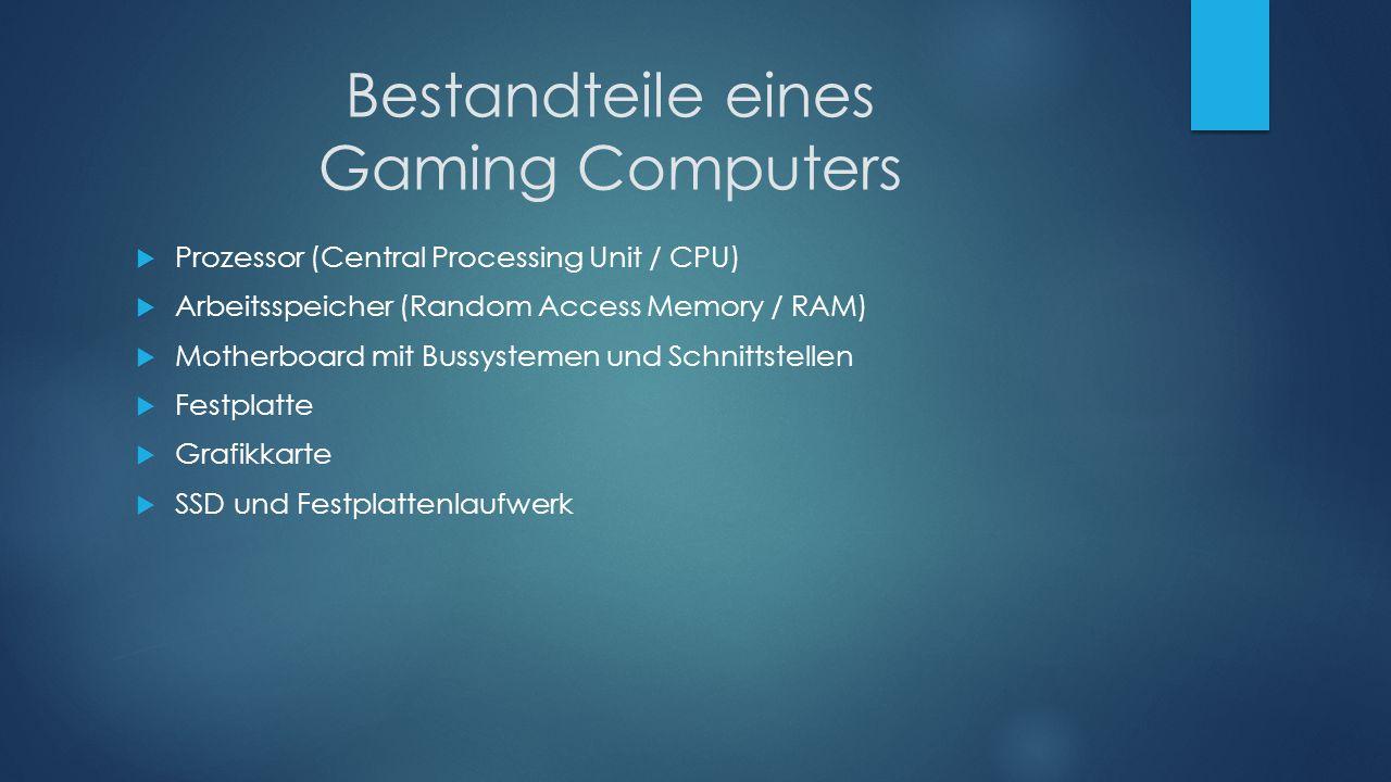 Bestandteile eines Gaming Computers