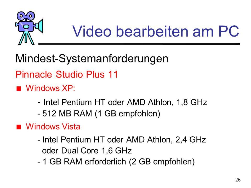 Video bearbeiten am PC Mindest-Systemanforderungen