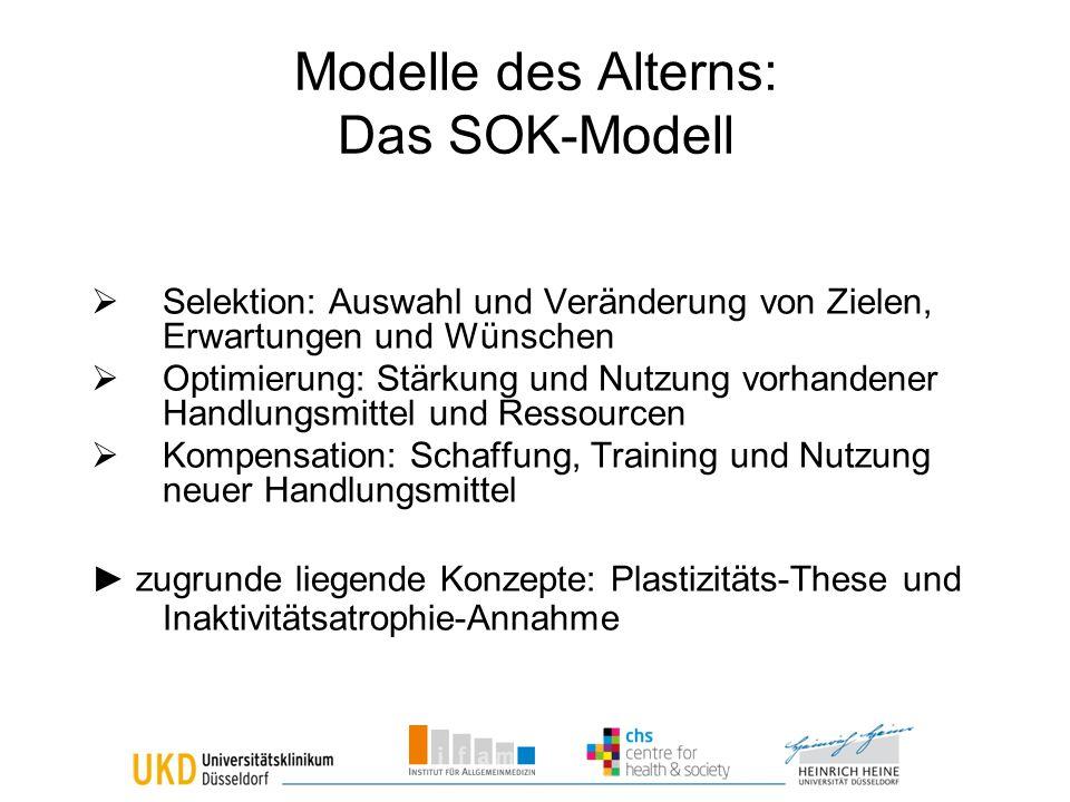 Modelle des Alterns: Das SOK-Modell