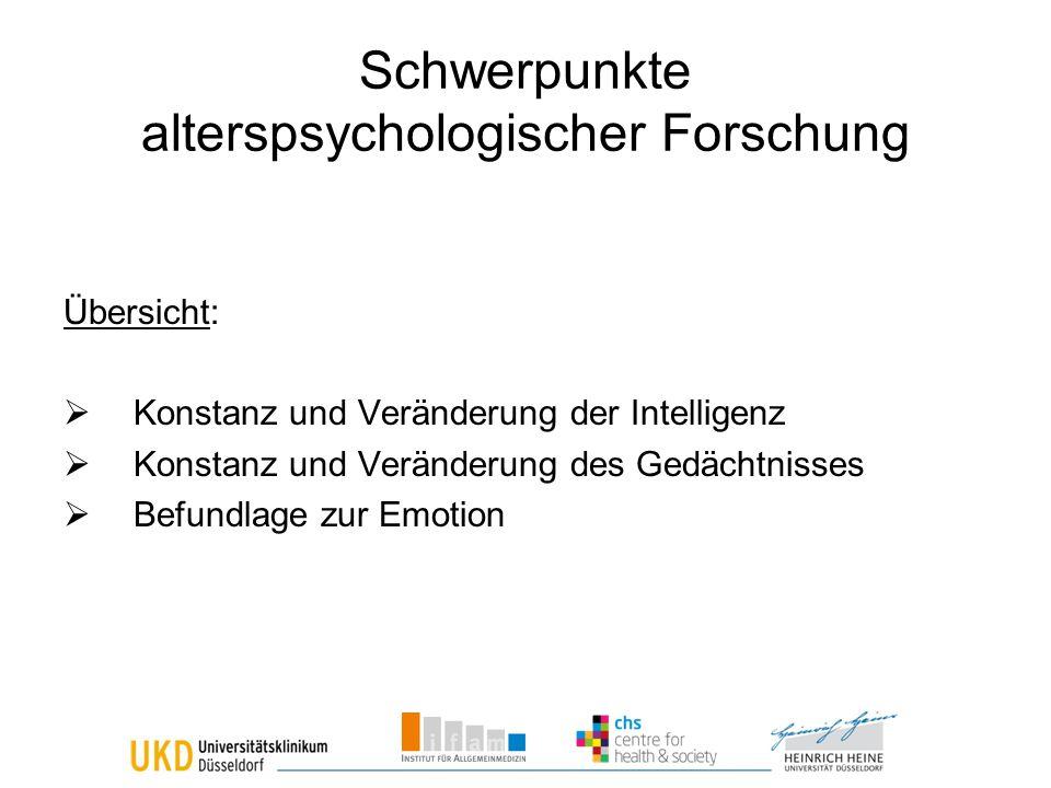 Schwerpunkte alterspsychologischer Forschung