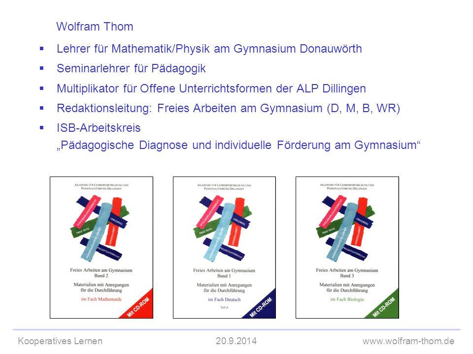 Wolfram Thom Lehrer für Mathematik/Physik am Gymnasium Donauwörth. Seminarlehrer für Pädagogik.
