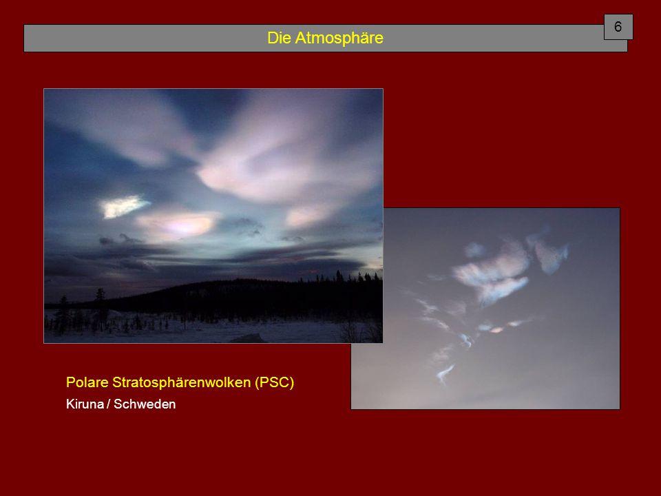 6 Die Atmosphäre Polare Stratosphärenwolken (PSC) Kiruna / Schweden