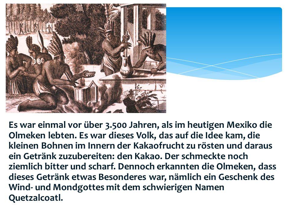 Es war einmal vor über 3.500 Jahren, als im heutigen Mexiko die Olmeken lebten.