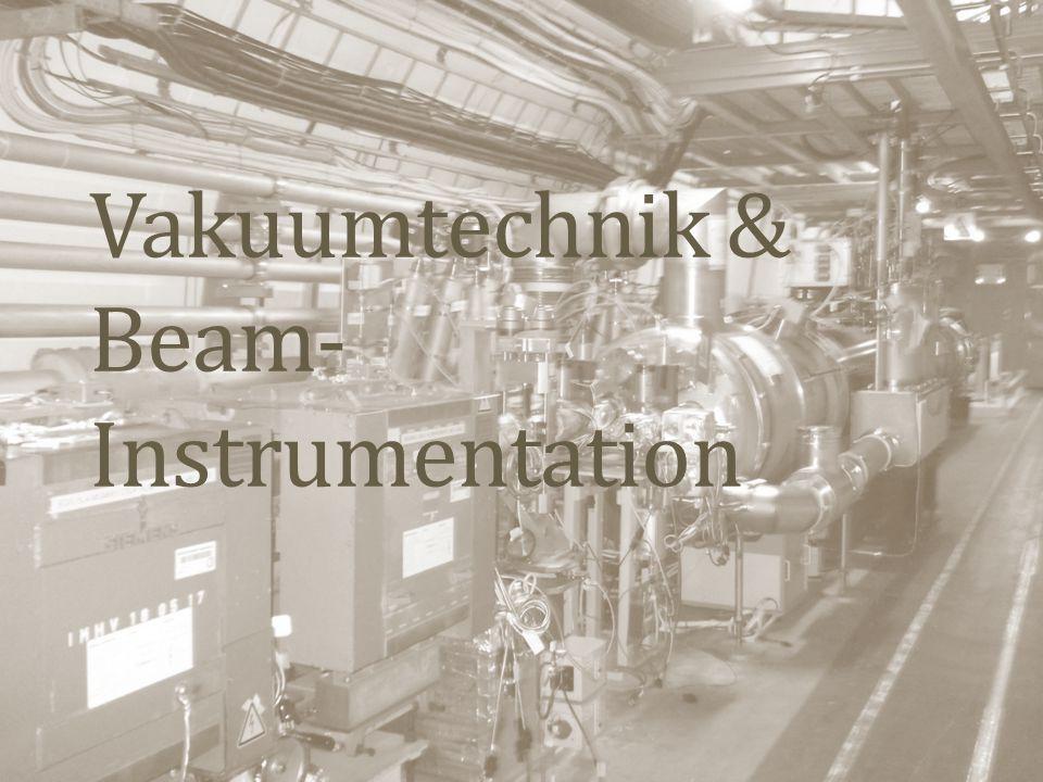 Vakuumtechnik & Beam-Instrumentation