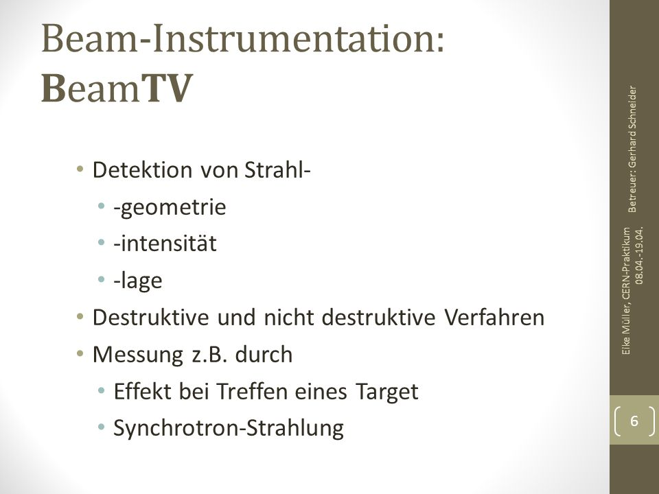 Beam-Instrumentation: BeamTV