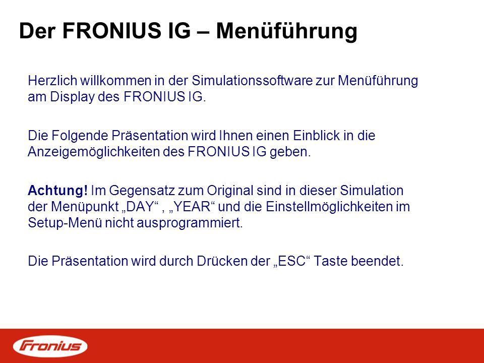 Der FRONIUS IG – Menüführung