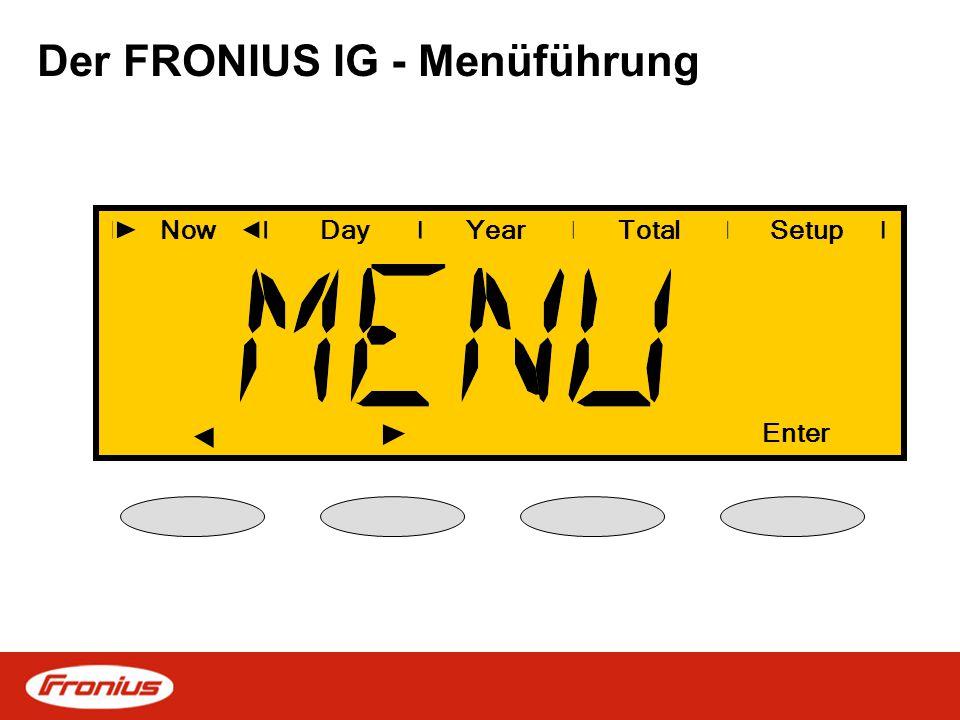 Der FRONIUS IG - Menüführung