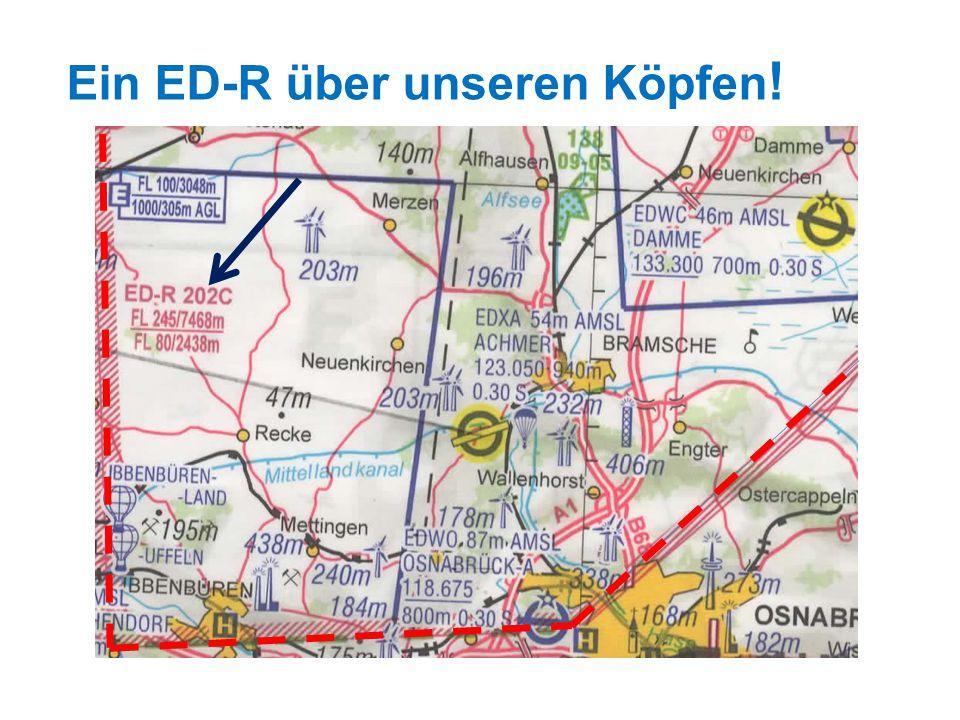Ein ED-R über unseren Köpfen!