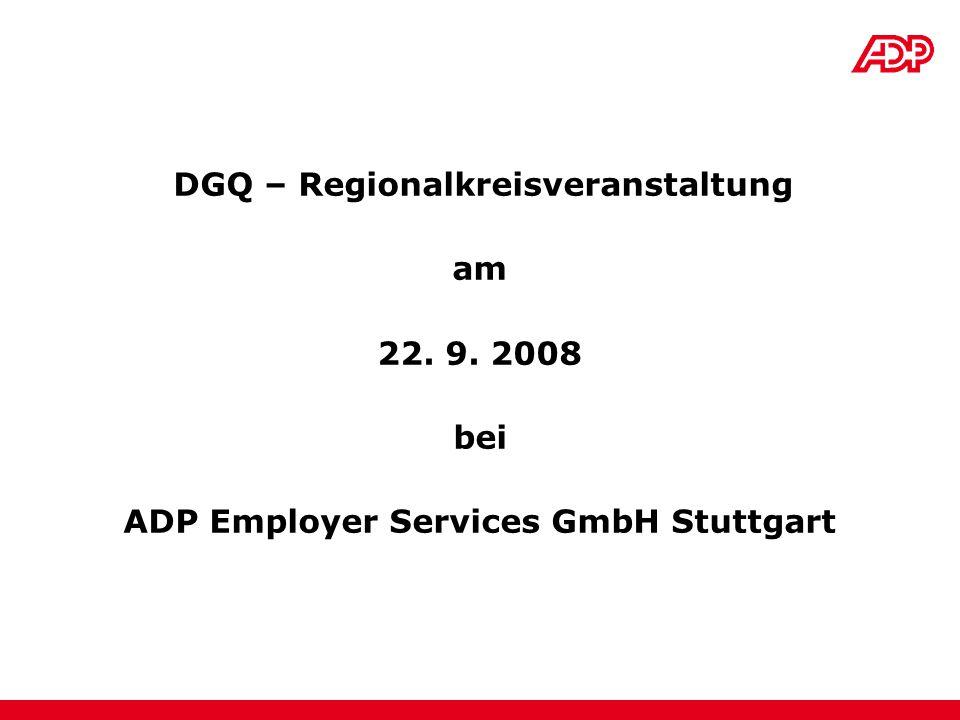 DGQ – Regionalkreisveranstaltung ADP Employer Services GmbH Stuttgart