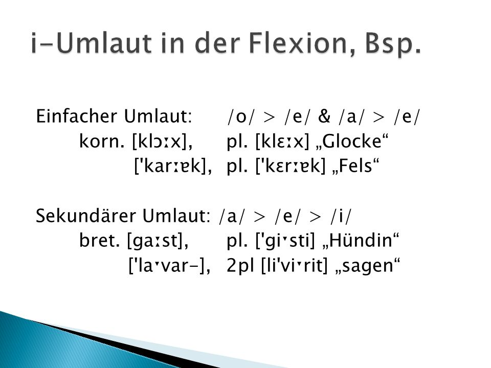 i-Umlaut in der Flexion, Bsp.